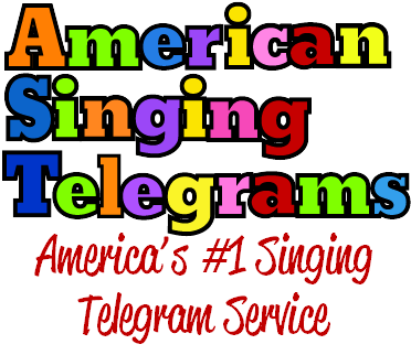 American Singing Telegrams, nationwide service call 800-727-1858